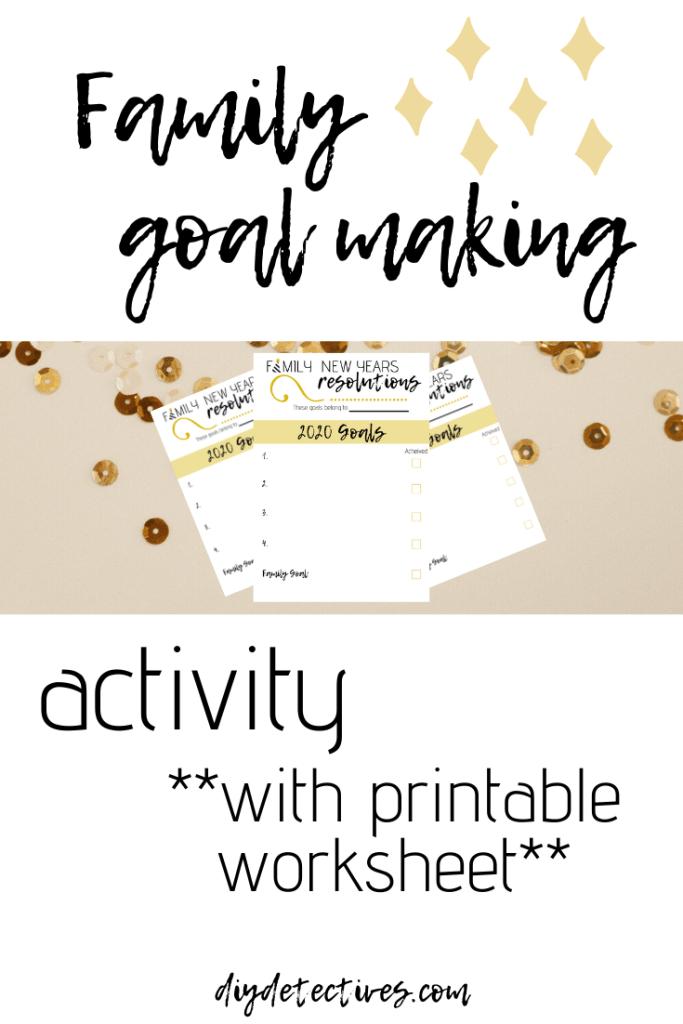 Setting Goals Together + Family Goal Worksheet