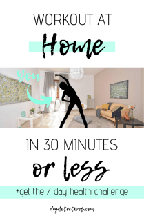 Workout at Home in 30 Minutes or Less