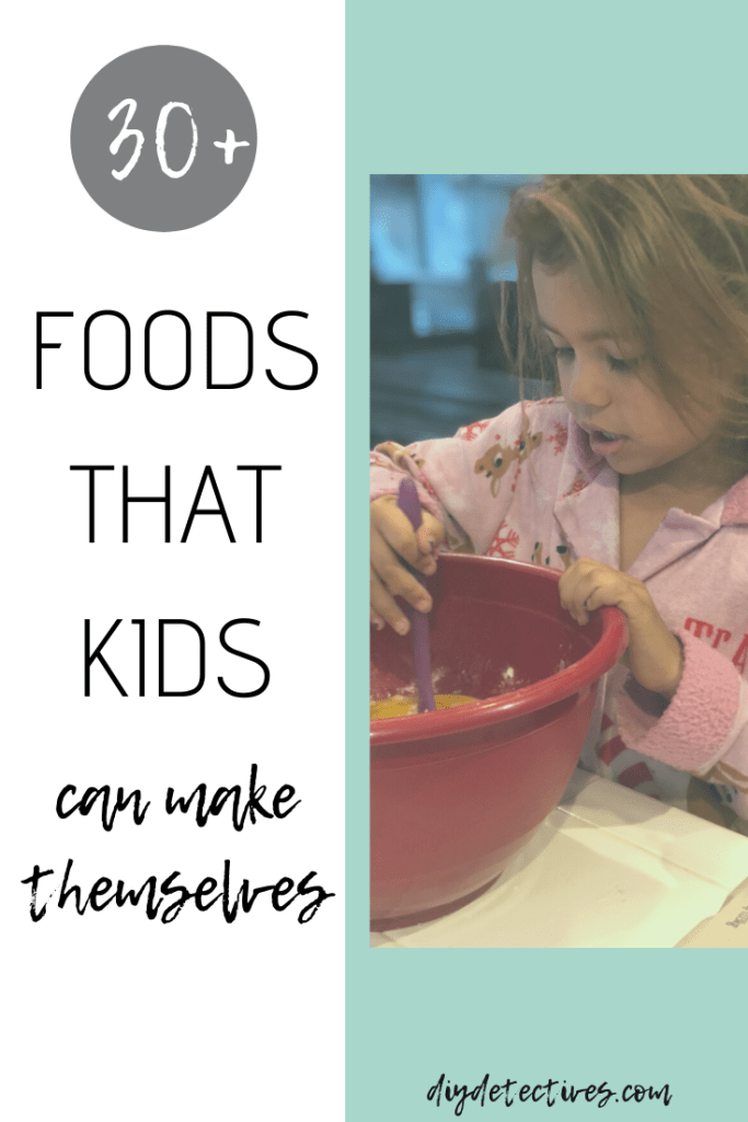 Foods that Kids Can Make Themselves