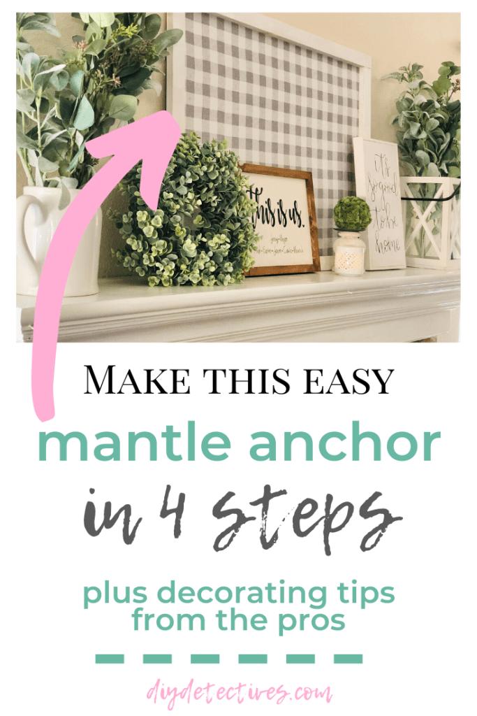 Mantle Decor Tips + Easy DIY Anchor Piece