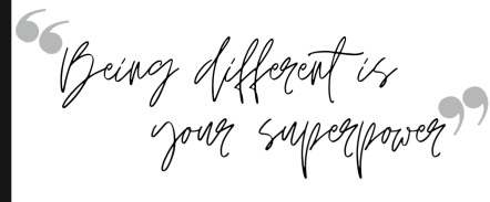 Being different is your superpower