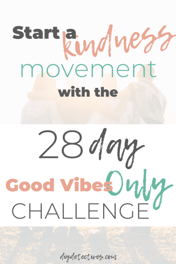 Spread Kindness with the Good Vibes Only Challenge