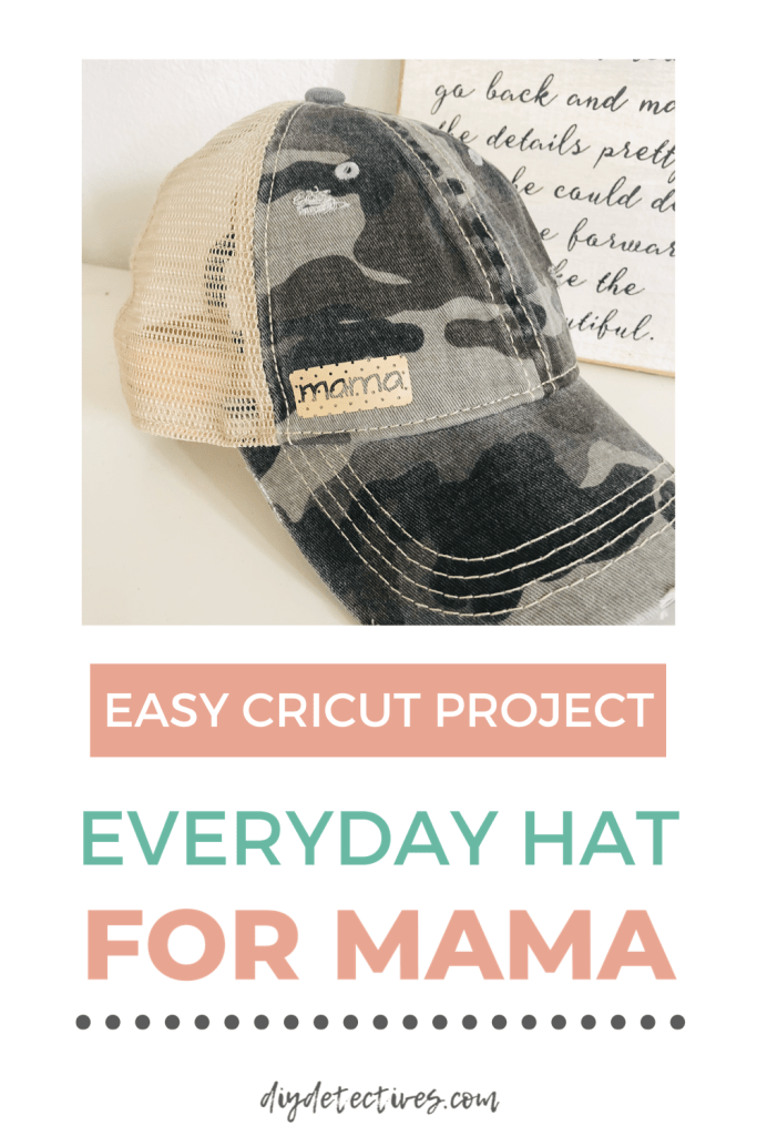 Easy Mom Hat Cricut Project