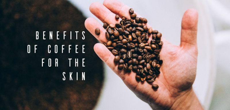 Benefits of coffee for the skin