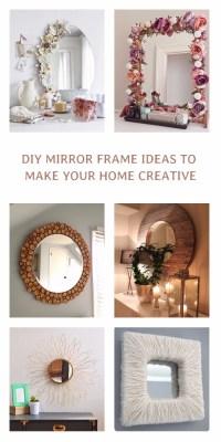 15 Incredible DIY Mirror Frame Ideas To Make Your Home ...