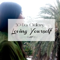30 Day Challenge: Loving Yourself