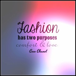 Fashion has two purposes, comfort and love