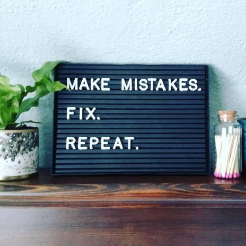 It's ok to make mistakes
