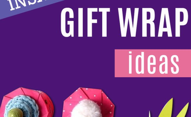 52 Insanely Clever Gift Wrapping Ideas You Ll Love