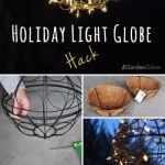 Diy Decorating Cool Ways To Use Christmas Lights Holiday Light Globe Hack Best Easy Diy Ide Diy Loop Leading Diy Craft Inspiration Magazine Database
