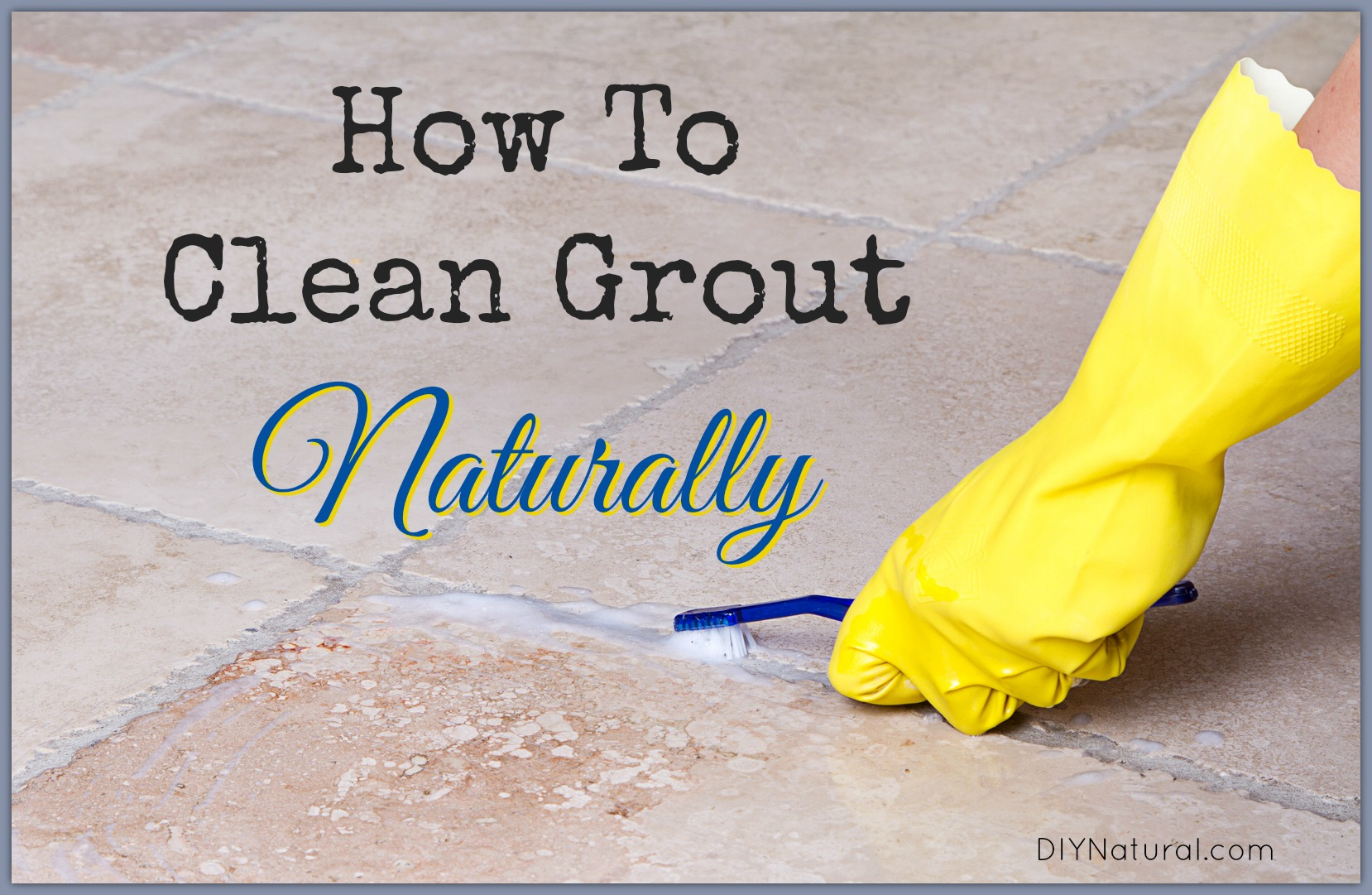 Best Way To Clean Bathroom How To Clean Grout A Natural Diy Grout Cleaner That Works Great