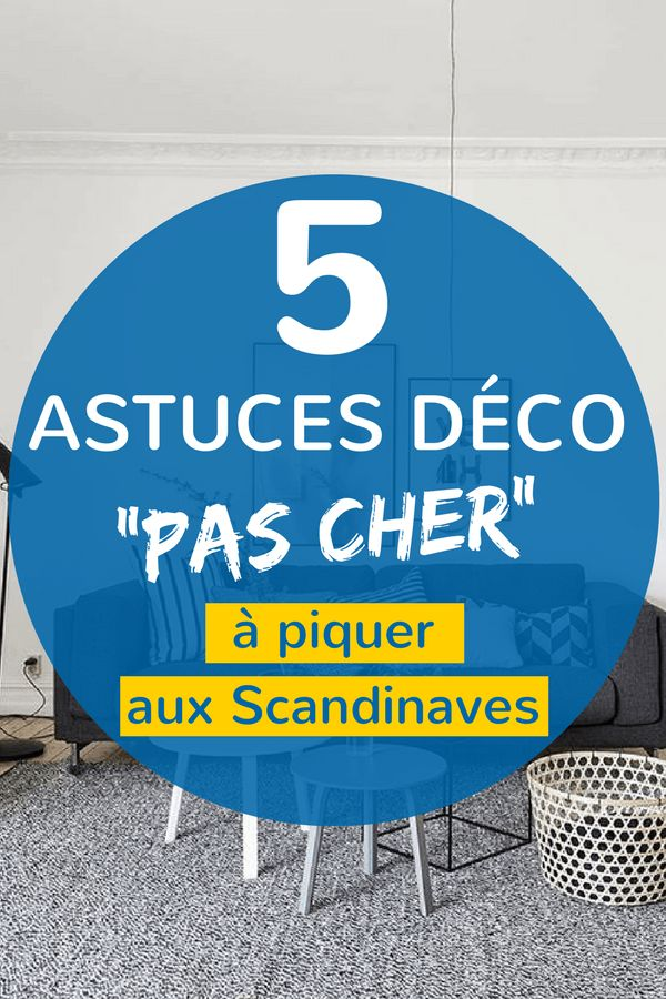 trends diy decor ideas 5 astuces d co pas cher piquer aux scandinaves. Black Bedroom Furniture Sets. Home Design Ideas
