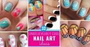 unbelievably cool nail art ideas