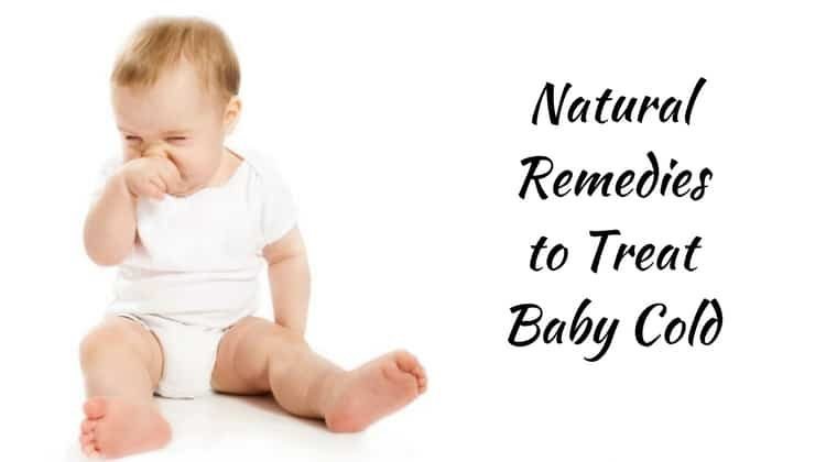 Natural Ways to Get Rid of Baby Cold