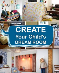 10 Cool DIY Ideas For Child's Dream Room