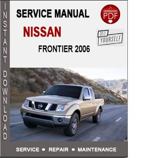 Nissan Frontier 2006 Service Repair Manual Download