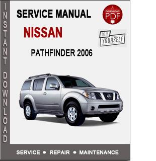 Nissan Pathfinder 2006 Service Repair Manual Download