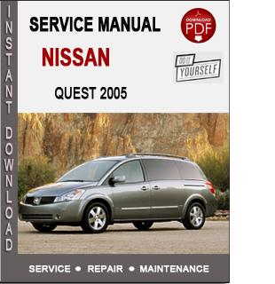Nissan Quest 2005 Service Repair Manual Download