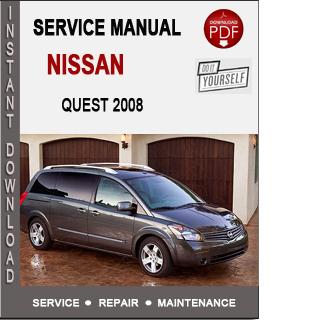 Nissan Quest 2008 Service Repair Manual Download