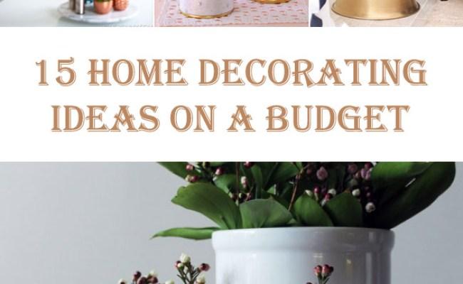 15 Diy Home Decorating Ideas On A Budget Diys To Do