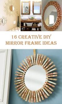 16 Creative DIY Mirror Frame Ideas  Diys To Do