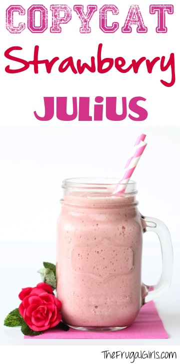Copycat-Strawberry-Julius-Recipe-at-TheFrugalGirls.com_