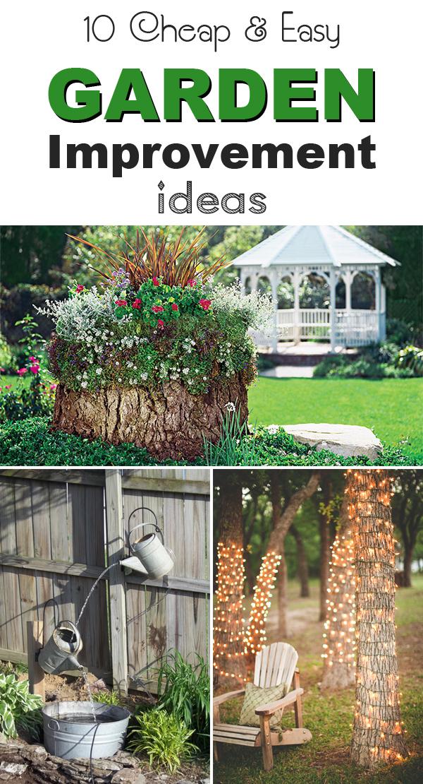 10 Cheap & Easy Garden Improvement Ideas