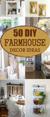 50 Gorgeous DIY Farmhouse Decor Ideas