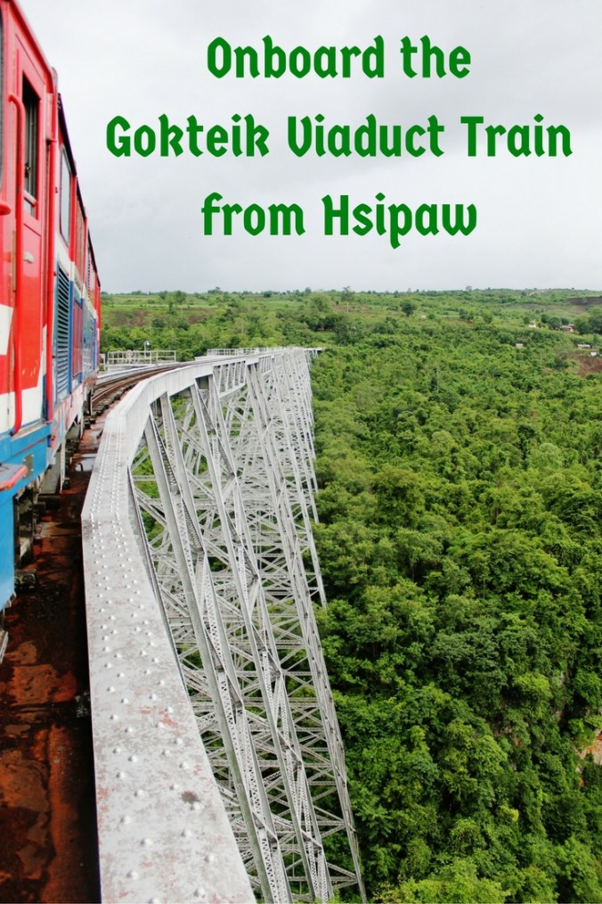 Onboard the Goktei Viaduct Train from Hsipaw
