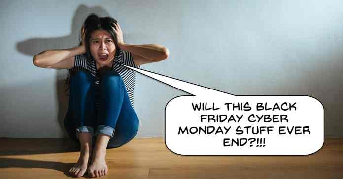 Image of woman wishing Black Friday and Cyber Monday sales were over.