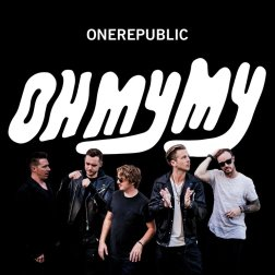 #3 OneRepublic - Oh My My - 66 plays
