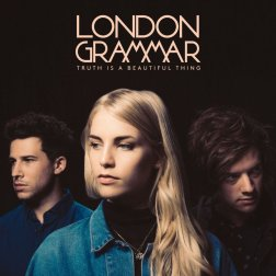 #6 London Grammar - Truth Is A Beautiful Thing - 97 plays