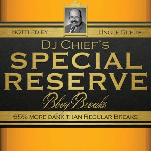 DJ CHiEF - Special Reserve Bboy Breaks