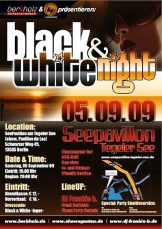 2009-05.09. Black & White Night - Seepavillion am Tegeler See