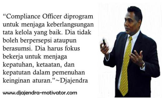 COMPLIANCE OFFICER DJAJENDRA