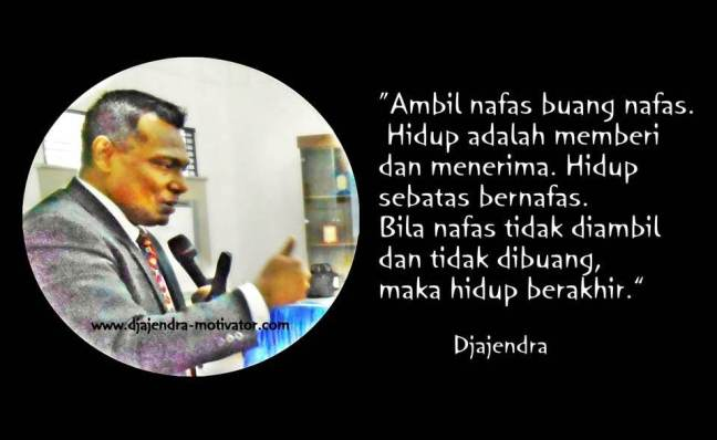 MOTIVASI DJAJENDRA 30 APRIL 2016