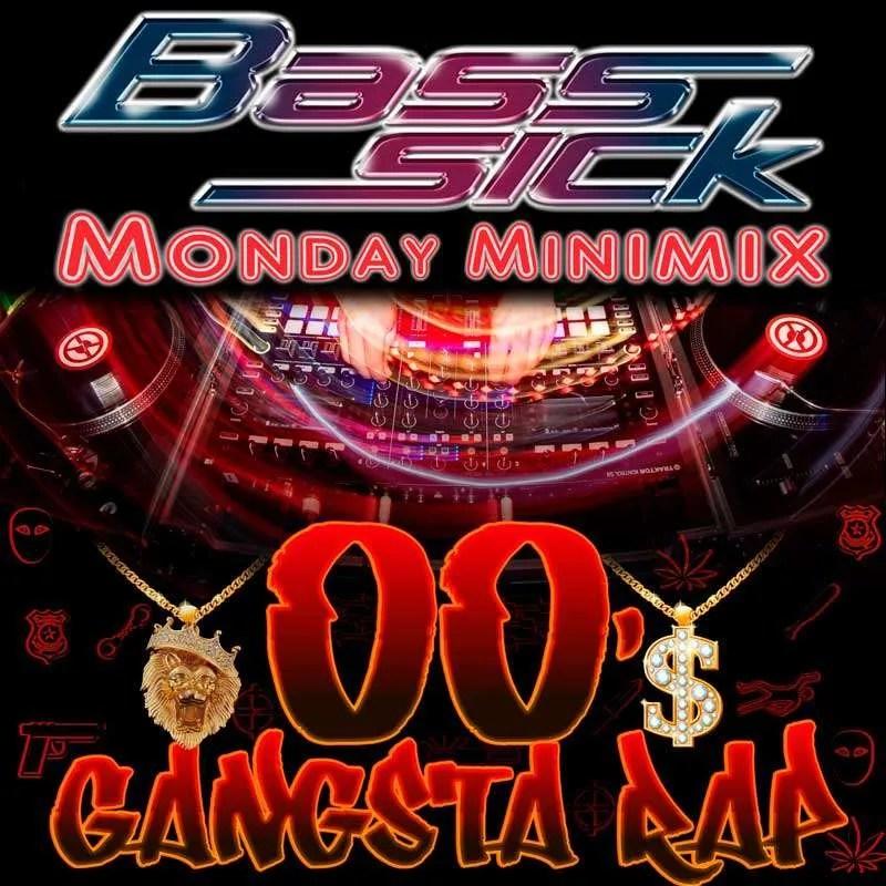 00s Gangsta Rap by DJ Bass Sick