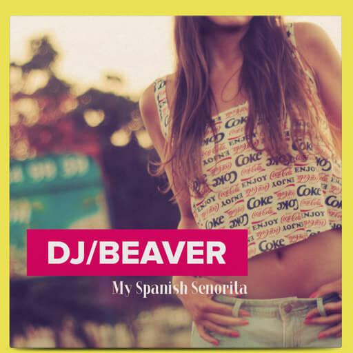 dj-beaver-cover-art-senorita