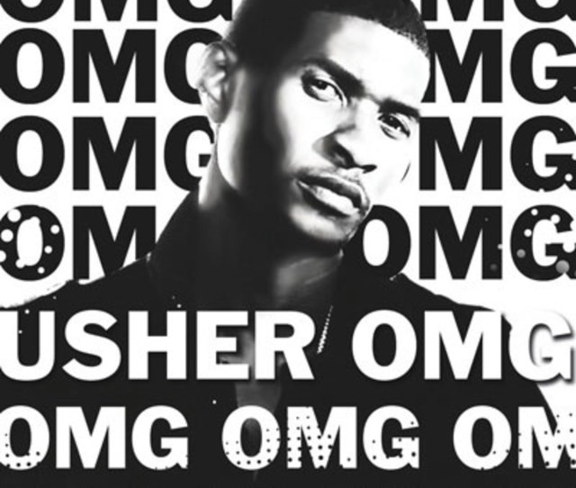 Artist Usher Track Omg Feat Will I Am
