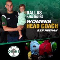Dallas Harlequins Name Ben Heenan Women's Rugby Head Coach