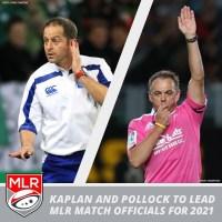 Jonathan Kaplan and Chris Pollock to Lead 2021 MLR Match Officials