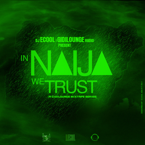 In Naija We Trust