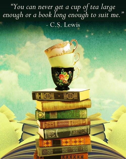 cs lewis - cup of tea & long books
