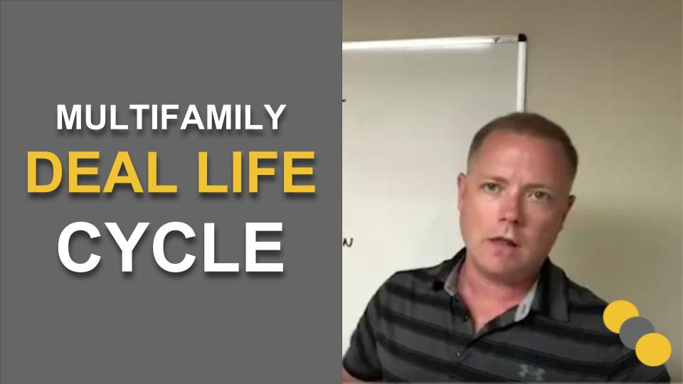 Multifamily Deal Life Cycle