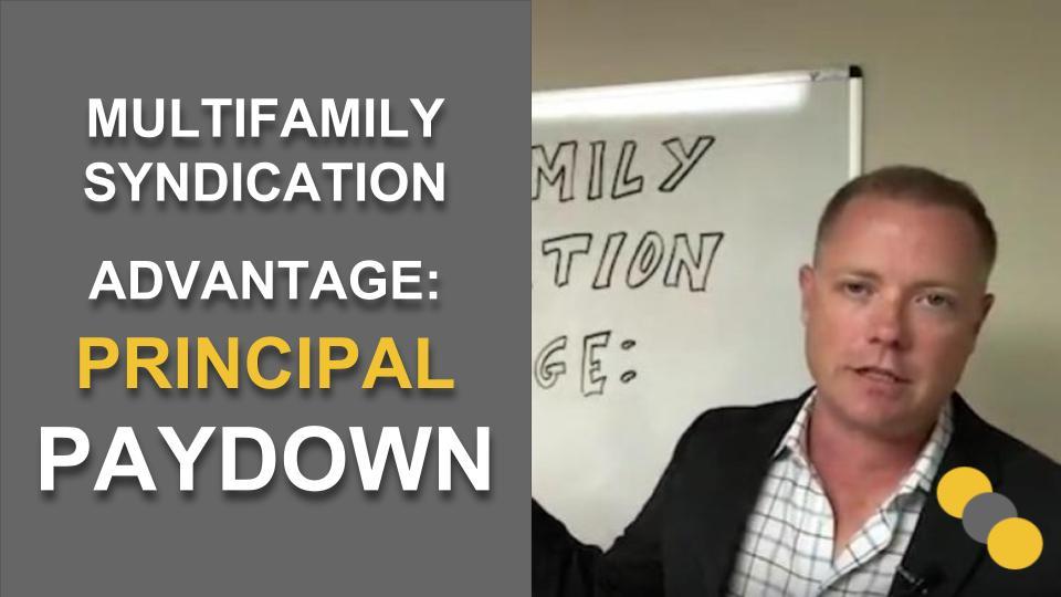 Multifamily Syndication Advantage: Principal Pay down