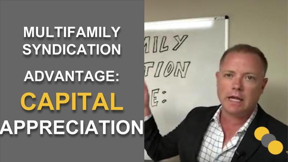 Multifamily Syndication Advantage: Capital Appreciation