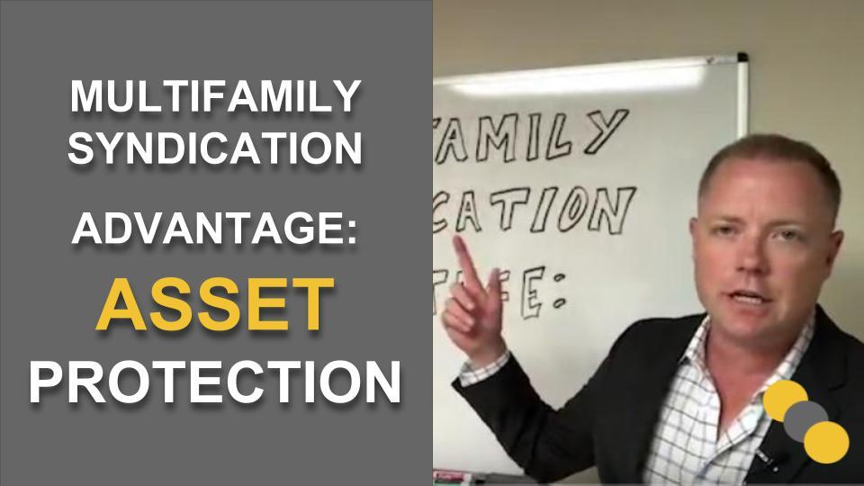 Multifamily Syndication Advantage: Asset Protection