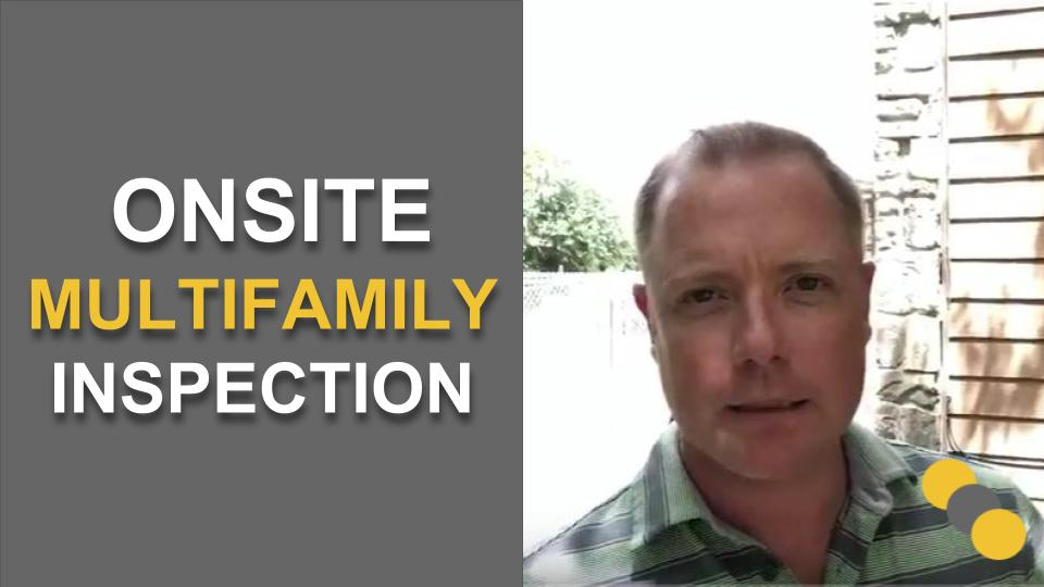 Onsite Multifamily Inspection