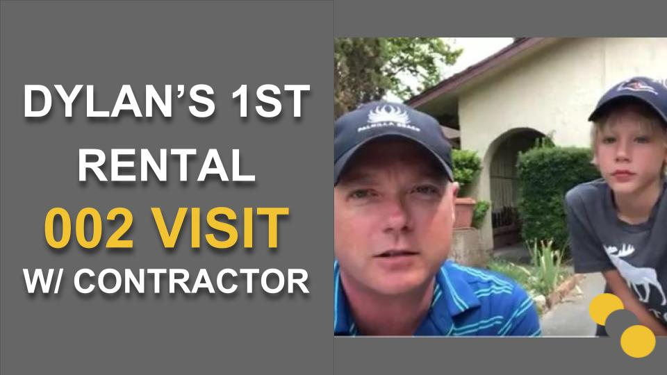 Dylan's 1st Rental 002 – Visit w/ Contractor