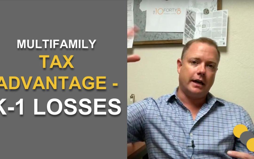 Multifamily Tax Advantage – K-1 Losses